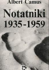 Okładka książki Notatniki 1935-1959 Albert Camus