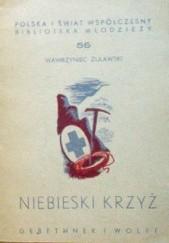 Okładka książki Niebieski krzyż Wawrzyniec Żuławski
