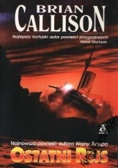 Okładka książki Ostatni rejs Brian Callison
