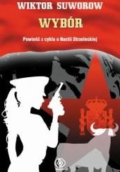 Okładka książki Wybór Wiktor Suworow