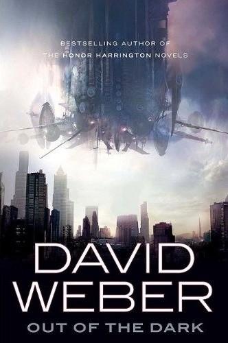 Okładka książki Out of the Dark David Weber