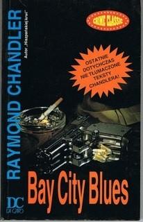 Okładka książki Bay City Blues Raymond Chandler