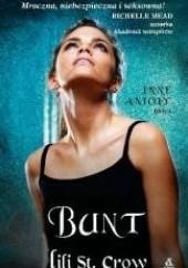 Okładka książki Bunt Lili St. Crow