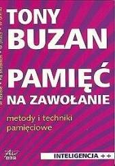 Okładka książki Pamięć na zawołanie. Metody i techniki pamięciowe Tony Buzan