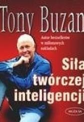 Okładka książki Siła twórczej inteligencji Tony Buzan