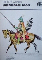 Okładka książki Kircholm 1605 Henryk Wisner