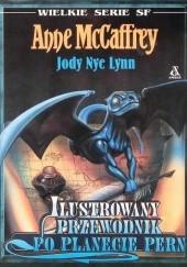 Okładka książki Ilustrowany przewodnik po planecie Pern Anne McCaffrey,Jody Lynn Nye