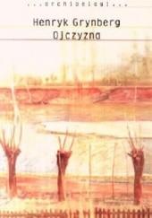 Okładka książki Ojczyzna Henryk Grynberg
