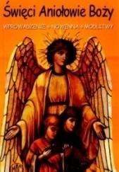 Okładka książki Święci Aniołowie Boży Mira Majdan