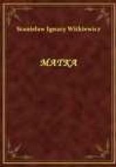 Okładka książki Matka Stanisław Ignacy Witkiewicz