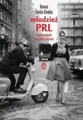 Okładka książki Młodzież PRL. Portrety pokoleń w kontekście historii. Hanna Świda-Ziemba
