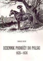 Okładka książki Dziennik podróży do Polski 1635-1636 Charles Ogier