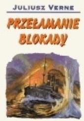 Okładka książki Przełamanie blokady Juliusz Verne