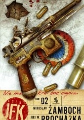 Okładka książki Agent JFK 2. Nie ma krwi bez ognia Miroslav Žamboch,Jiří Walker Procházka