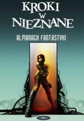 Okładka książki Kroki w nieznane. Almanach fantastyki  2010