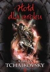Okładka książki Hołd dla mroku Adrian Tchaikovsky
