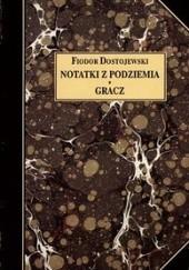 Okładka książki Notatki z podziemia. Gracz Fiodor Dostojewski