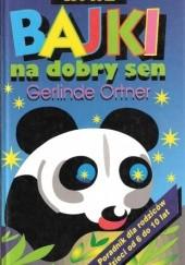 Okładka książki Nowe bajki na dobry sen Gerlinde Ortner