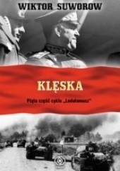 Okładka książki Klęska Wiktor Suworow