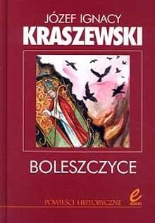 Okładka książki Boleszczyce Józef Ignacy Kraszewski
