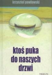 Okładka książki Ktoś puka do naszych drzwi Krzysztof Pawłowski