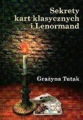 Okładka książki Sekrety kart klasycznych i Lenormand Grażyna Tutak