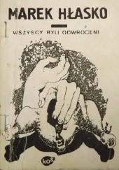 Okładka książki Wszyscy byli odwróceni Marek Hłasko