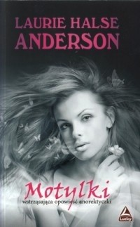 Okładka książki Motylki Laurie Halse Anderson