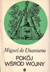 Okładka książki Pokój wśród wojny Miguel de Unamuno