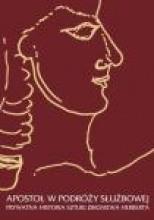 Okładka książki Apostoł w podróży służbowej: Prywatna historia sztuki Zbigniewa Herberta