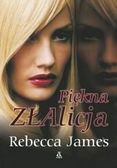 Okładka książki Piękna ZŁAlicja Rebecca James