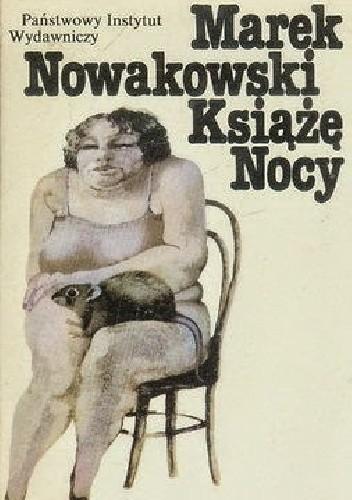 Okładka książki Książę Nocy Marek Nowakowski