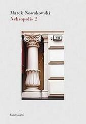 Okładka książki Nekropolis 2 Marek Nowakowski