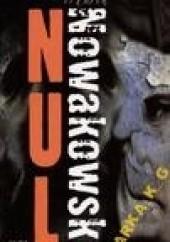 Okładka książki Nul Marek Nowakowski