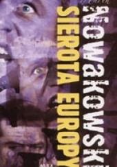 Okładka książki Sierota Europy Marek Nowakowski