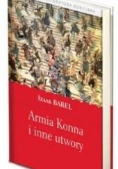 Okładka książki Armia Konna i inne utwory Izaak Babel