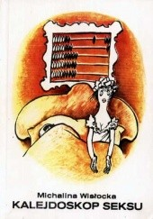 Okładka książki Kalejdoskop seksu Michalina Wisłocka