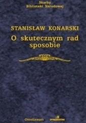 Okładka książki O skutecznym rad sposobie Stanisław Konarski