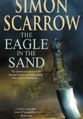 Okładka książki The Eagle in the Sand Simon Scarrow