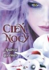 Okładka książki Cień nocy Andrea Cremer