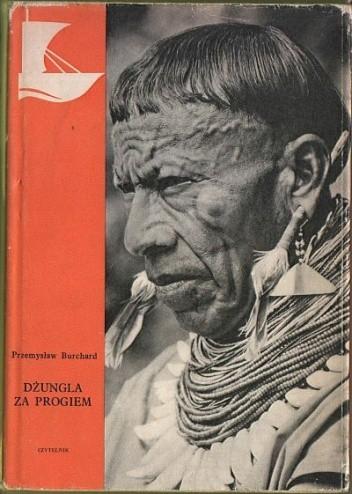 Okładka książki Dżungla za progiem Przemysław Burchard