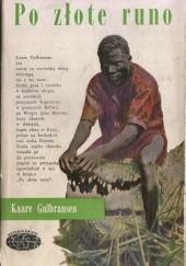 Okładka książki Po złote runo Kaare Gulbransen