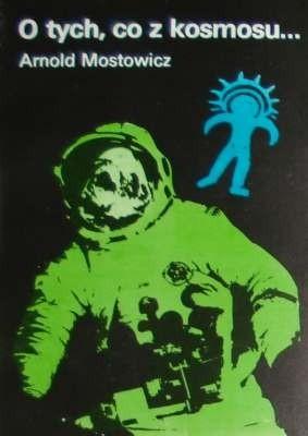 Okładka książki O tych, co z kosmosu ... : spór o paleoastronautykę. T. 1-2