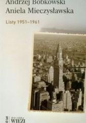 Okładka książki Przysiągłem sobie, że jeśli umrę, to nie w tłumie... Korespondencja z Anielą Mieczysławską 1951-1961 Andrzej Bobkowski