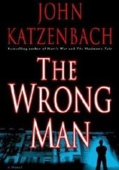 Okładka książki The Wrong Man John Katzenbach