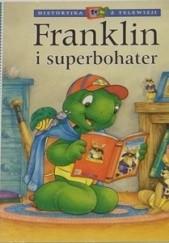 Okładka książki Franklin i superbohater