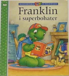 Okładka książki Franklin i superbohater Sharon Jennings