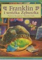 Okładka książki Franklin i wróżka Zębuszka Paulette Bourgeois
