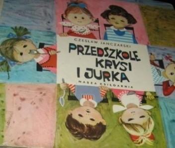 Okładka książki Przedszkole Krysi i Jurka Czesław Janczarski