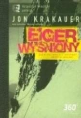 Okładka książki Eiger wyśniony Jon Krakauer